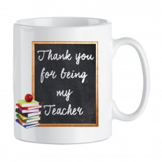 Mug - Thank You for being my Teacher